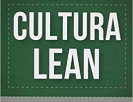 Cultura Lean: Las claves de la mejora continua.